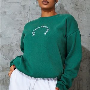 Say Less Mean More Sweatshirt
